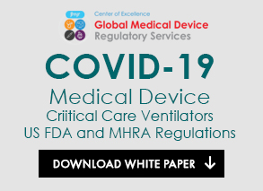 Medical Device Critical Care Ventilators US FDA and MHRA Regulations